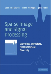 Book: Sparse Image and Signal Processing (2010)
