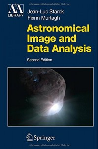 Book: Astronomical Image and Data Analysis (2006, 2nd Ed.)